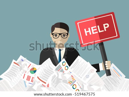 Businessman needs help under a lot of documents and holding a HELP placard