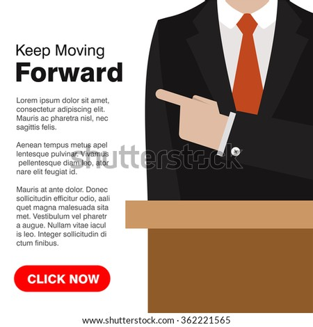 Businessman pointing to the board words Keep Moving Forward