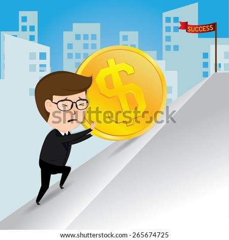 Businessman pushing a gold coins uphill - stock vector