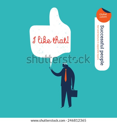 Businessman reading a message on his phone I like. Vector illustration Eps10 file. Global colors. Text and Texture in separate layers. - stock vector