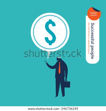 Businessman reading a message with a money sign. Vector illustration Eps10 file. Global colors. Text and Texture in separate layers. - stock vector