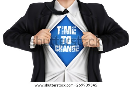 businessman showing Time to change words underneath his shirt over white background - stock vector