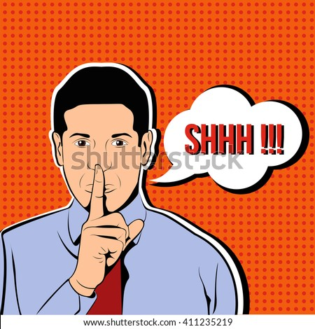 Businessman silent quiet gesture with finger. Man asking for silence pop art illustration - stock vector