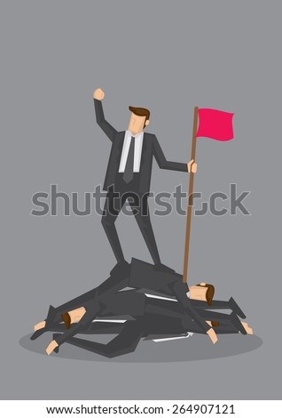 Businessman standing on a pile of dead bodies and holding a flag and fist up in air in victory. Conceptual vector illustration for rising to the top by being ruthless isolated on grey background. - stock vector