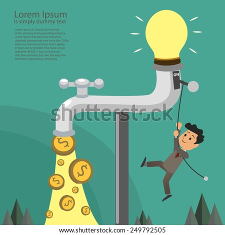 businessman switch on idea fall out of the golden tap, Passive Income Concept - stock vector