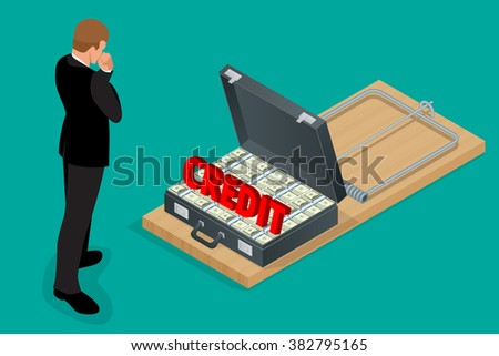 Businessman thinking about credit.  Style money isometric. Credit loan trap concept. Mousetrap with Lot of money in a suitcase. Flat 3d isometric business concept.  - stock vector