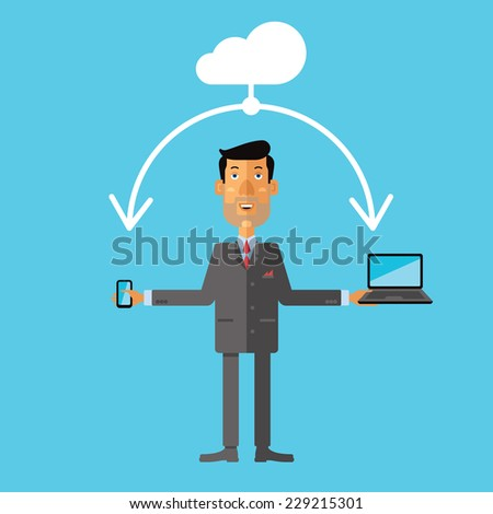 Businessman using cloud storage for smart phone and laptop. Vector illustration in flat design style. - stock vector