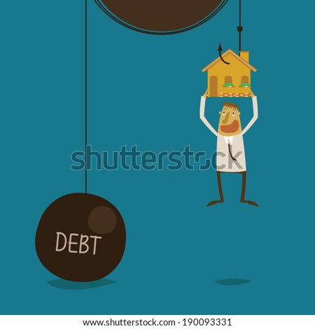 Businessman want to a home as make DEBT - stock vector