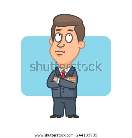 Businessman with arms crossed and pondered - stock vector