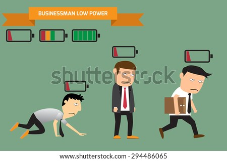Businessman with low battery, low energy, vector illustration. - stock vector