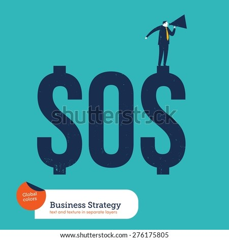 Businessman with megaphone asking for help from a SOS money. Vector illustration Eps10 file. Global colors. Text and Texture in separate layers.