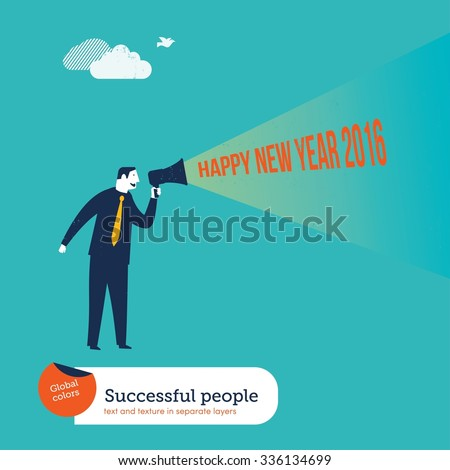 Businessman with megaphone happy new year 2016. Vector illustration Eps10 file. Global colors. Text and Texture in separate layers. - stock vector