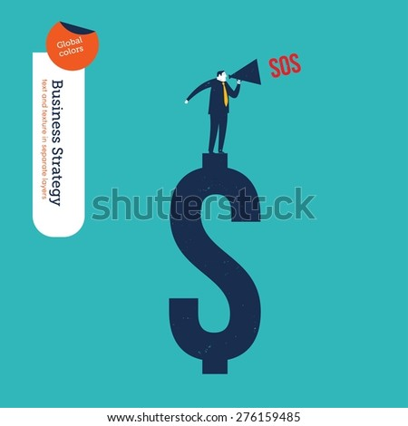 Businessman with megaphone on a dollar sign asking for help. Vector illustration Eps10 file. Global colors. Text and Texture in separate layers. - stock vector