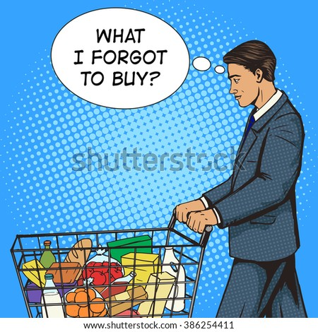 Businessman with shopping cart in market pop art style vector illustration. Human illustration. Comic book style imitation. Vintage retro style. Conceptual illustration - stock vector