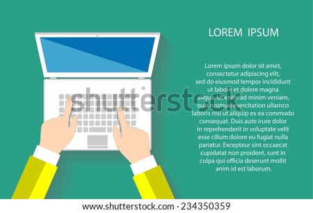 Businessman working at a white laptop. Hand on notebook keyboard with blank screen monitor. Flat design concept with copy space. Vector illustration EPS10 - stock vector