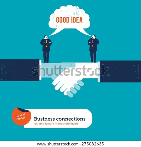 Businessmen on a handshake saying good idea. Vector illustration Eps10 file. Global colors. Text and Texture in separate layers. - stock vector