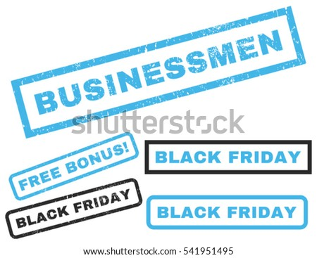 Businessmen rubber seal stamp watermark with additional banners for Black Friday sales. Vector blue and gray emblems. Text inside rectangular shape with grunge design and unclean texture.