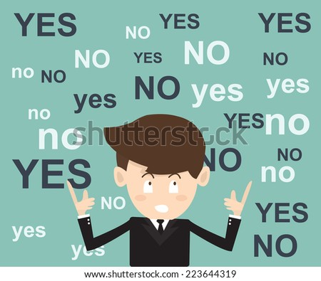 businessmen think  before the decision with yes or no choice - stock vector