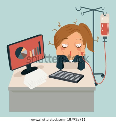Businesswoman sitting in office, looking tired and very sick and her hand attaching intravenous tube to medicine dropper.  Working very hard concept. - stock vector