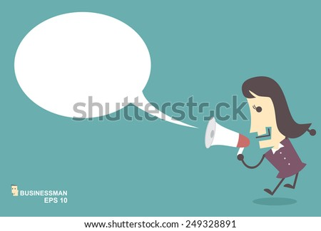 Businesswoman vector speaking through megaphone with speech bubble for your text or your design.promotion marketing concept - stock vector