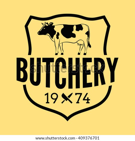 Butcher shop beef badge/Label For hipster signage, prints and stamps. Butchery with cow and knifes