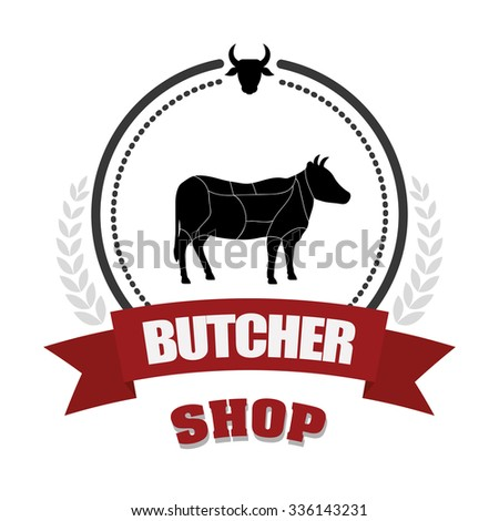 Butchery or butcher theme design, vector illustration graphic