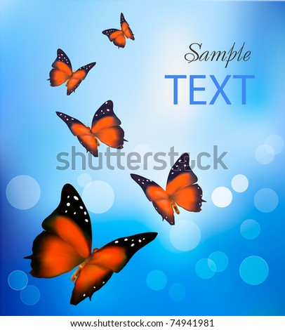 Butterflies in the blue background. Vector. - stock vector