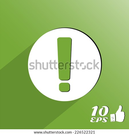 Button exclamation mark. Made in vector - stock vector