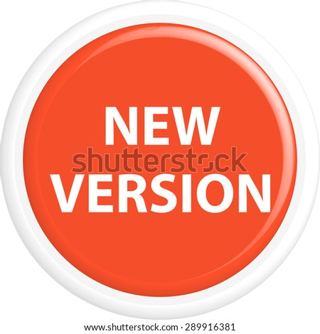 Button new version . The round shape. 3D. Vector illustration. - stock vector