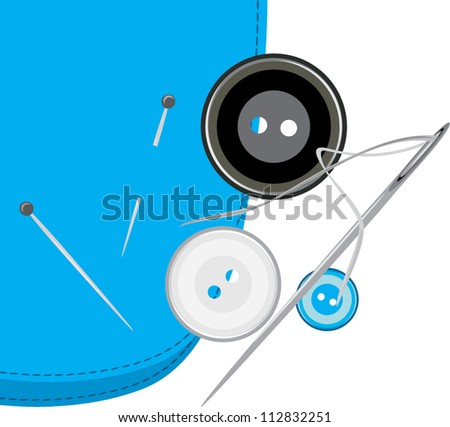 Buttons, sewing needle with thread on the fabric. Vector - stock vector
