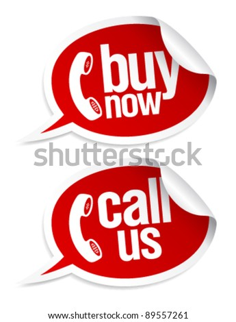 Buy now, call us stickers in form of speech bubbles. - stock vector