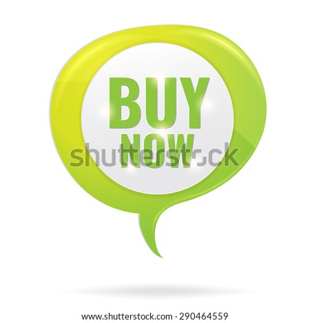Buy now circle tag in green shining speech bubble. Concept of discount. Vector illustration. - stock vector