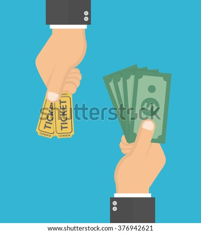 Buying ticket for money concept. Hand holding tickets and another hand holding money bills. Flat design - stock vector