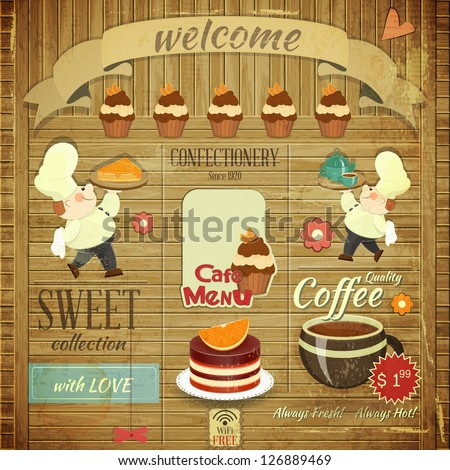 Cafe Confectionery Menu Card in Retro style - Cooks brought  Dessert on Wooden Grunge Background - Vector illustration - stock vector