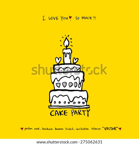 cake / Hand drawn illustration - vector - stock vector