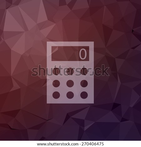 Calculator icon in flat style for web and mobile, modern minimalistic flat design. Vector white icon on abstract polygonal background - stock vector