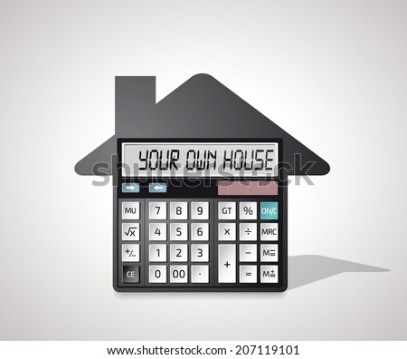 Calculator - own house, bank credit  - stock vector