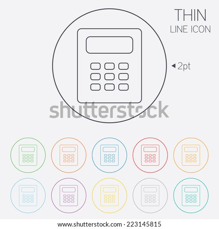 Calculator sign icon. Bookkeeping symbol. Thin line circle web icons with outline. Vector - stock vector