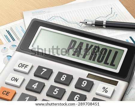 calculator with the word payroll on the display - stock vector