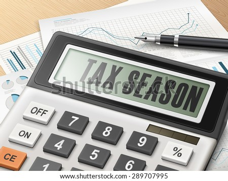 calculator with the word tax season on the display - stock vector