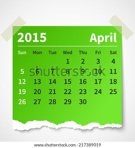 Calendar april 2015 colorful torn paper. Vector illustration - stock vector