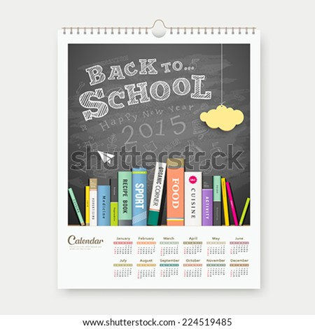 Calendar 2015 back to school with books concept design background, vector illustration