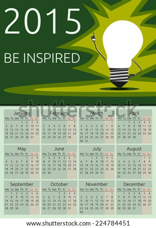 Calendar 2015, be inspired text, light bulb character in moment of insight standing on green background, EPS 10 vector illustration - stock vector