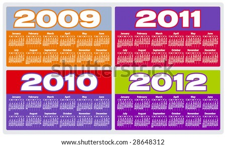 Calendar for 2009, 2010, 2011 and 2012 - stock vector