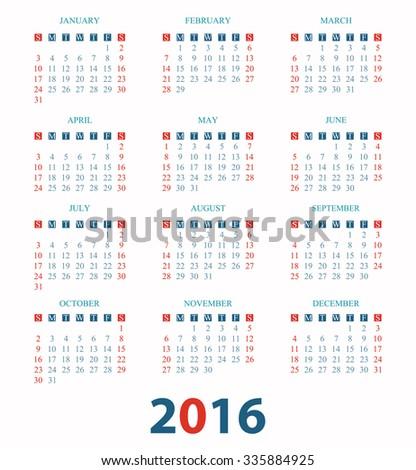 Calendar for 2016 on White Background, week start on sunday, vector illustration. - stock vector