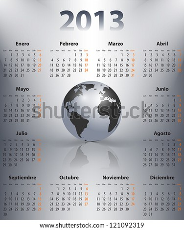 Calendar for 2013 year in Spanish with the world globe in spotlights. Mondays first. Vector illustration
