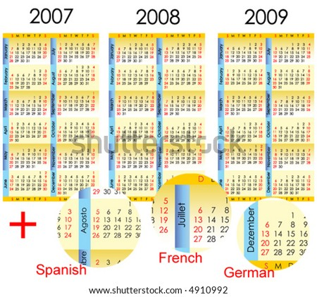Calendar from 2007 till 2009 (with additional layers in Spanish, French and German versions) - stock vector