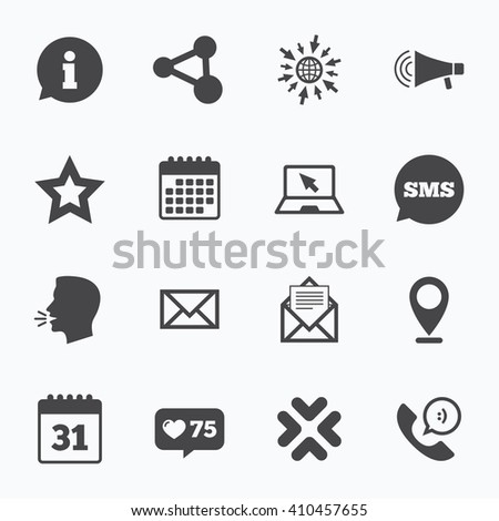 Calendar, go to web and like counter. Communication icons. Contact, mail signs. E-mail, information speech bubble and calendar symbols. Sms speech bubble, talk symbols.