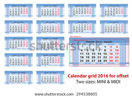 Calendar grid 2016 for offset printing. Size: mini and midi, 1:1