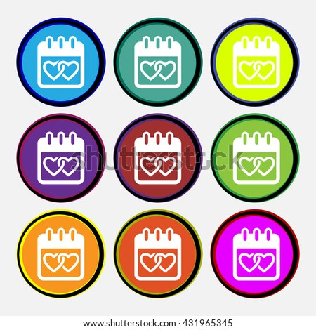 Calendar, heart, Valentines day, February 14, Love icon sign. Nine multi colored round buttons. Vector illustration - stock vector